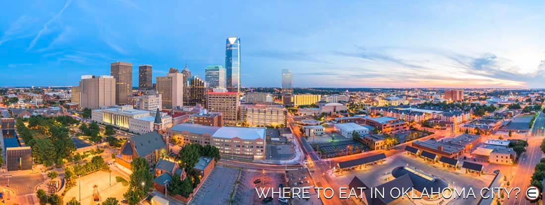 Where To Eat In Oklahoma City?