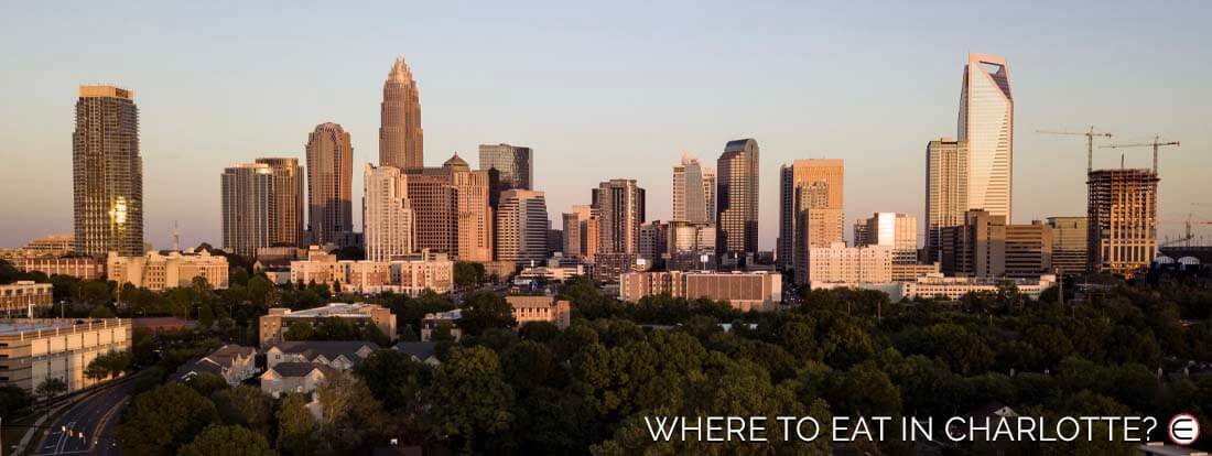 Where To Eat In Charlotte?