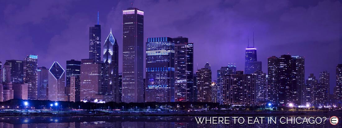 Where To Eat In Chicago?