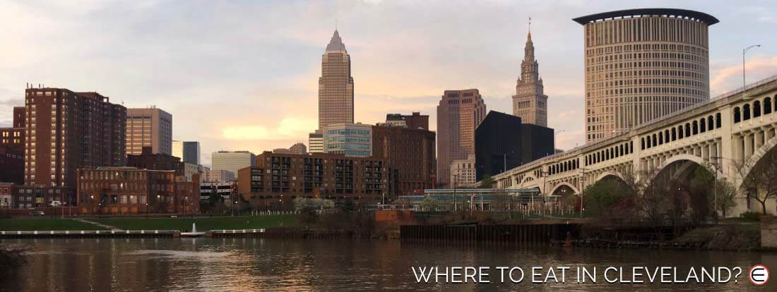 Where To Eat In Cleveland?