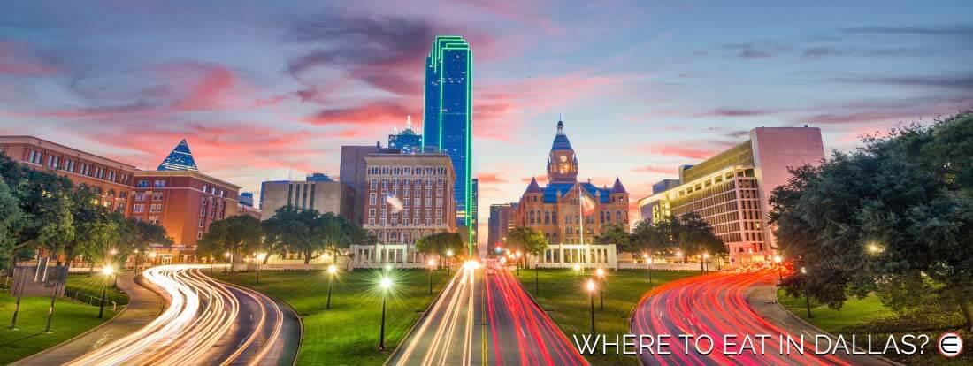 Where To Eat In Dallas?