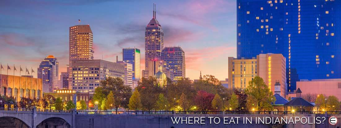 Where To Eat In Indianapolis?