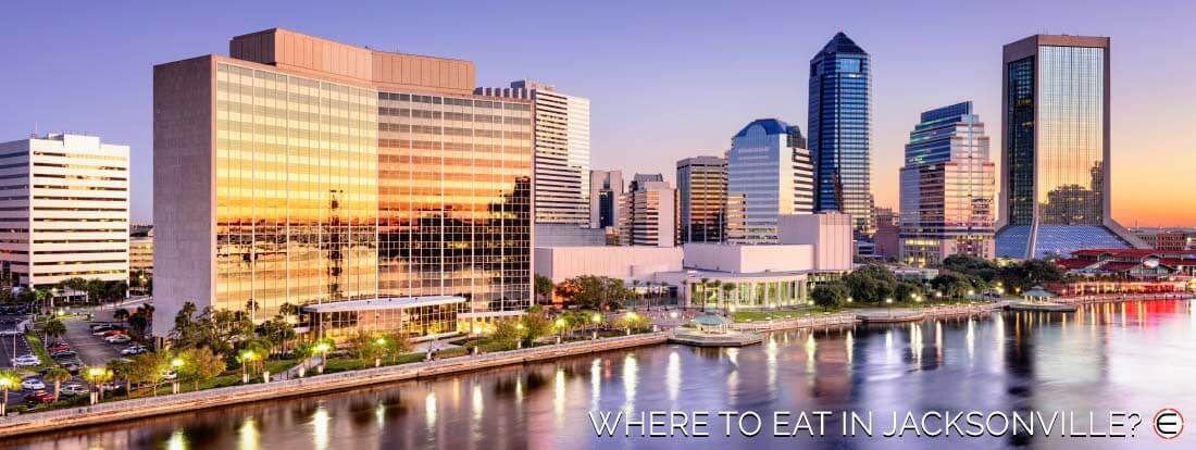 Where To Eat In Jacksonville?