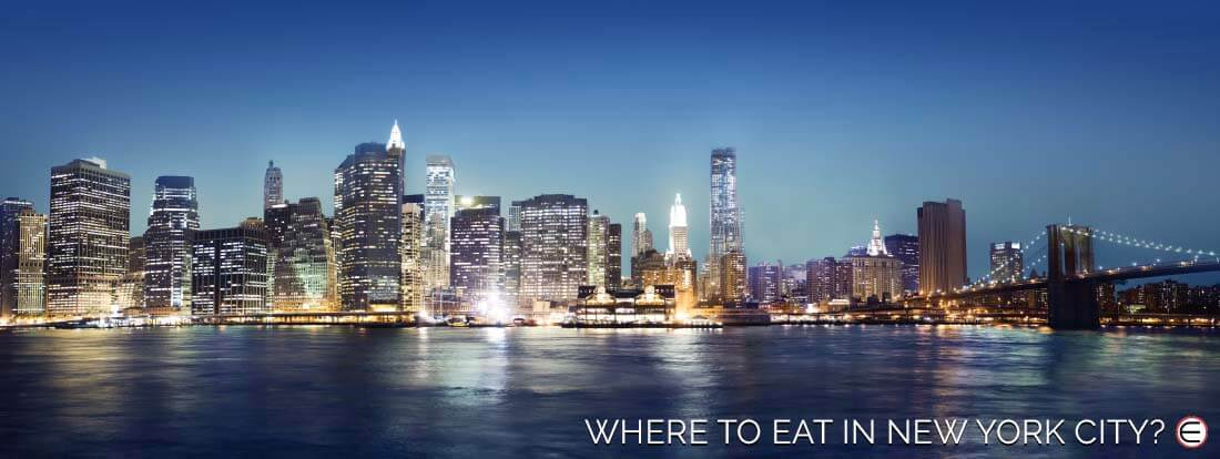 Where To Eat In New York City?