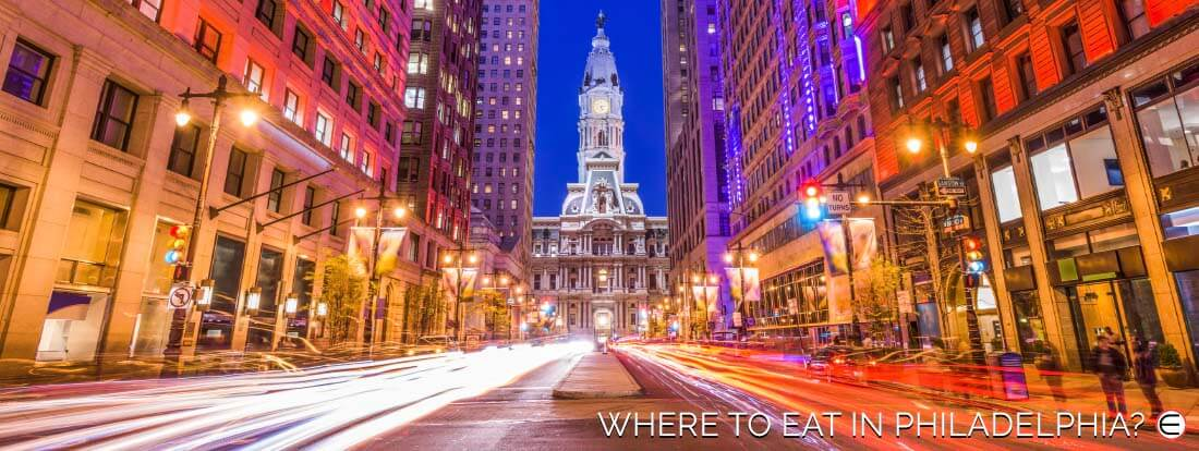 Where To Eat In Philadelphia?