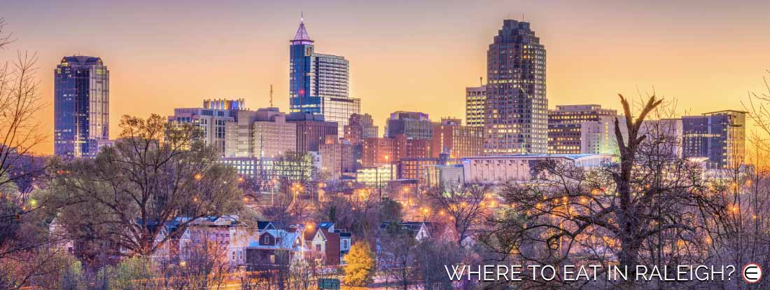 Where To Eat In Raleigh?