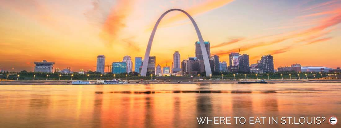 Where To Eat In St. Louis?