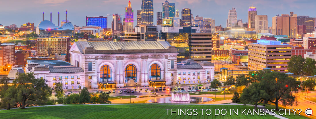 Things To Do In Kansas City?