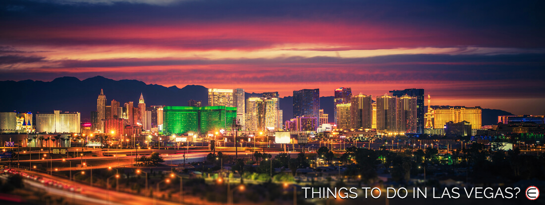 Things To Do In Las Vegas?