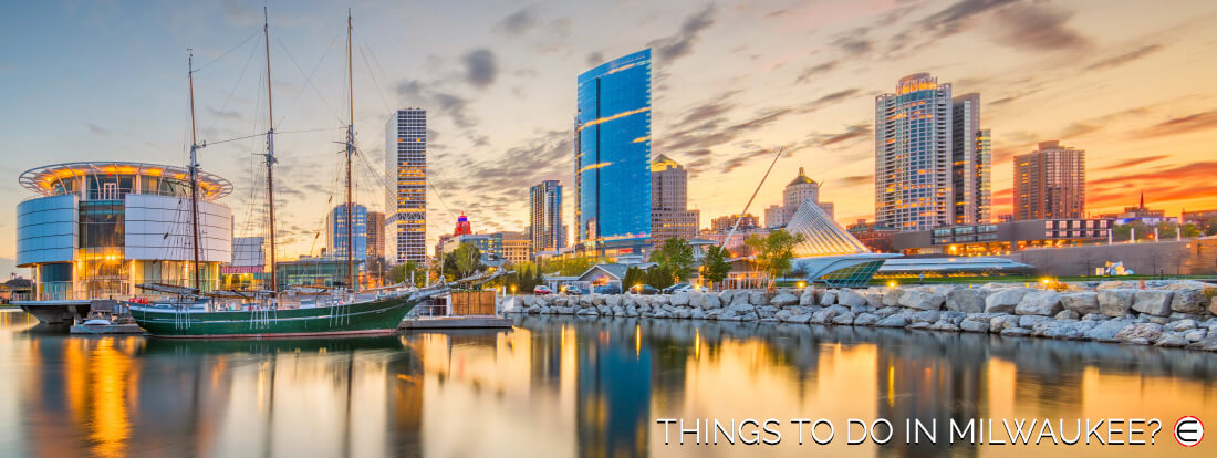 Things To Do In Milwaukee?