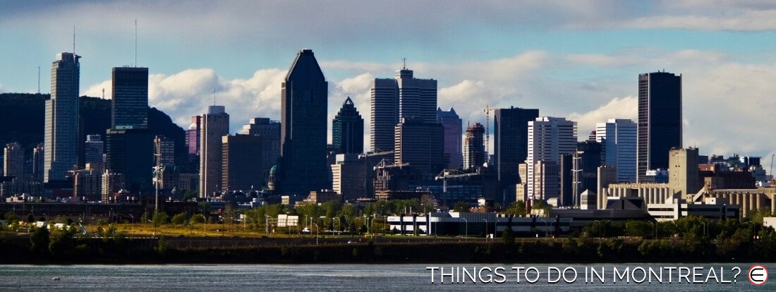 Things To Do In Montreal?