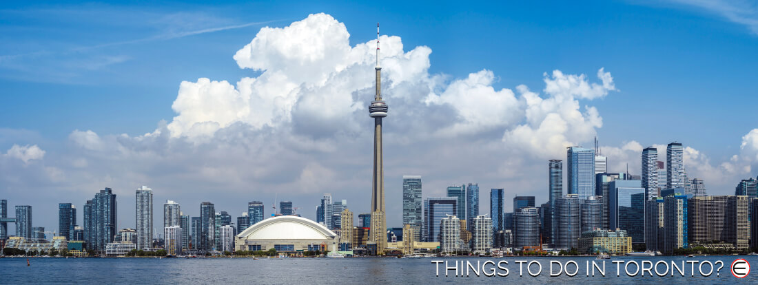Things To Do In Toronto?