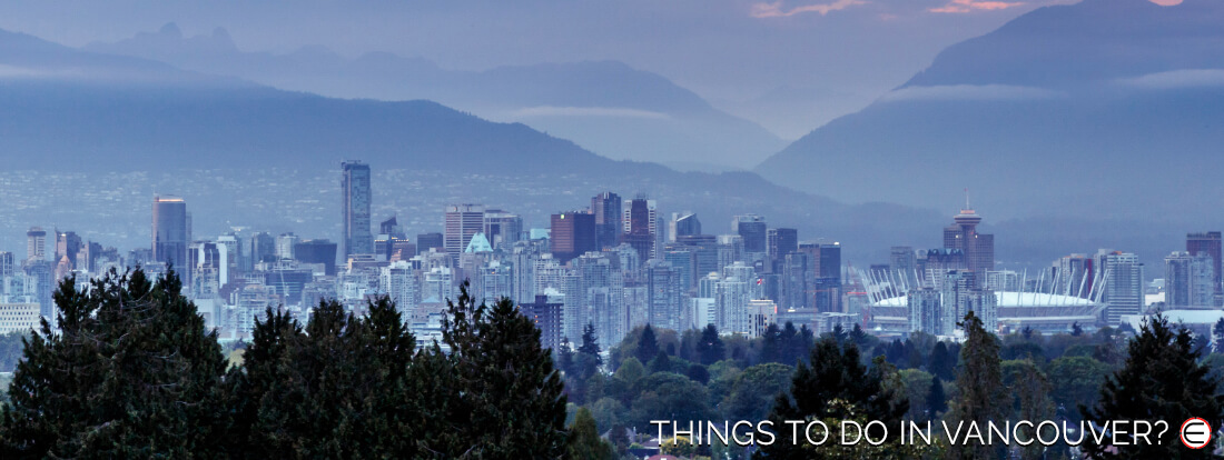 Things To Do In Vancouver?