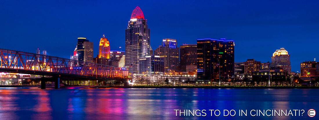 Things To Do In Cincinnati?