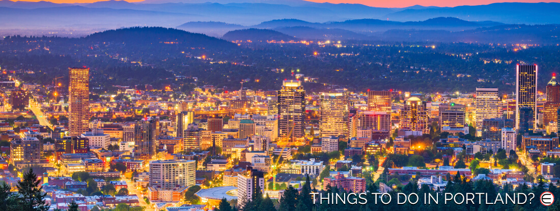 Things To Do In Portland?