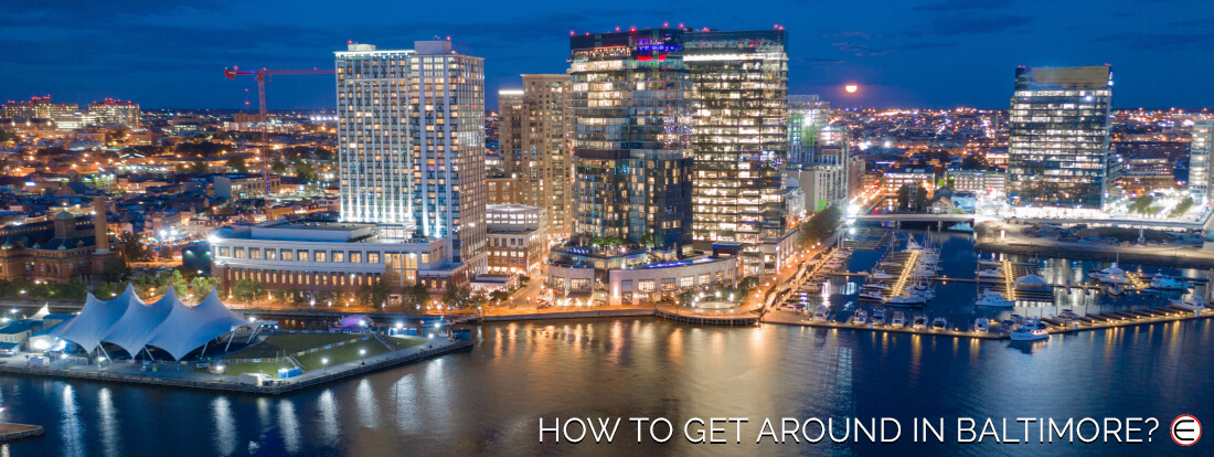 How To Get Around In Baltimore?