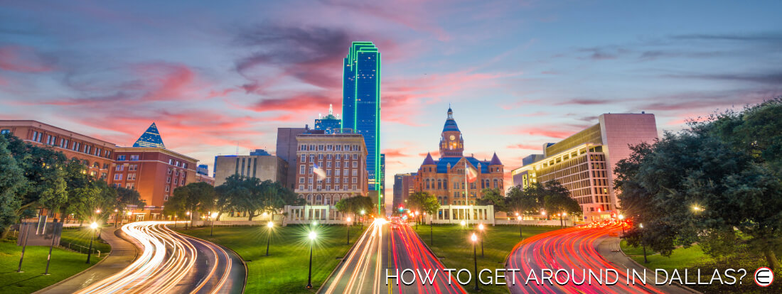 How To Get Around In Dallas?