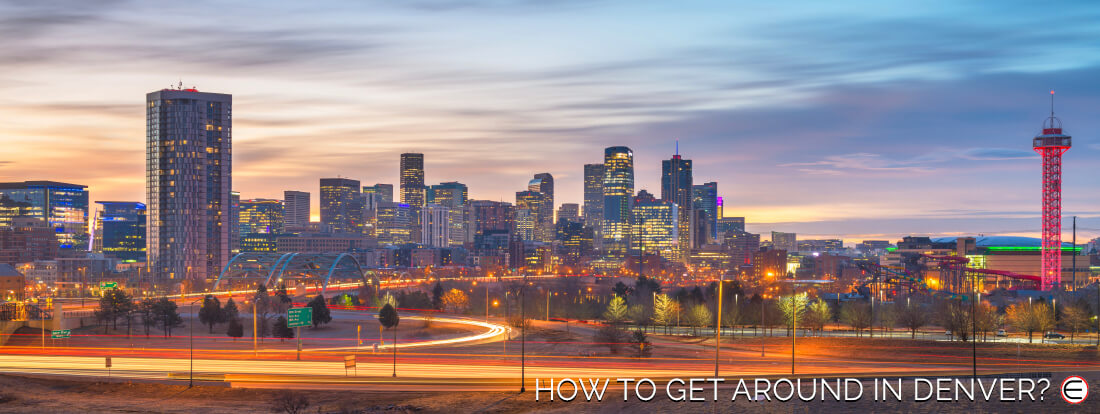 How To Get Around In Denver?