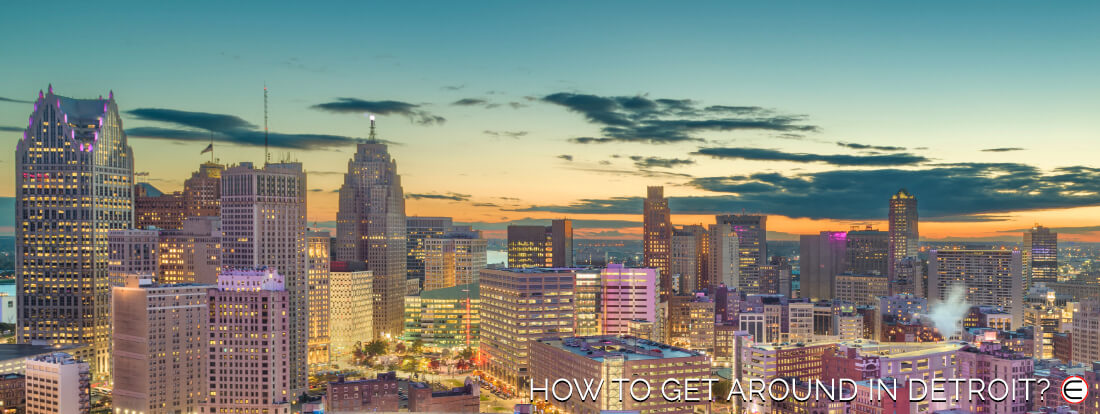 How To Get Around In Detroit?