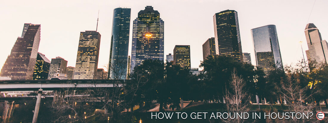 How To Get Around In Houston?