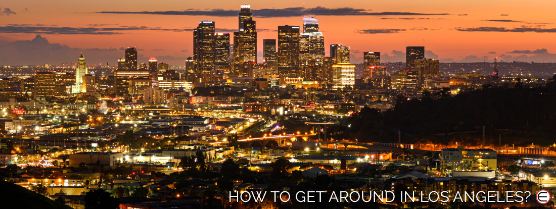 How To Get Around In Los Angeles?