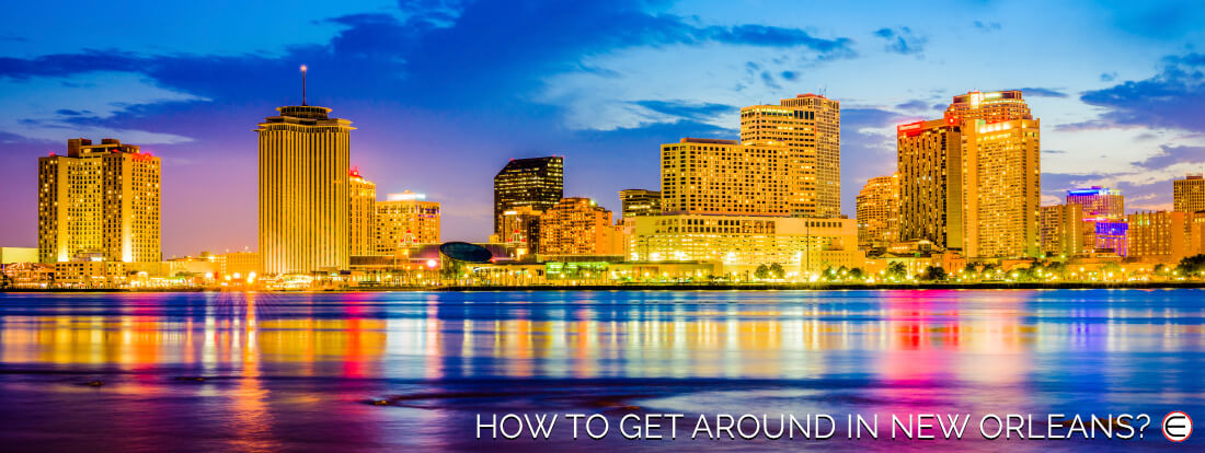 How To Get Around In New Orleans?
