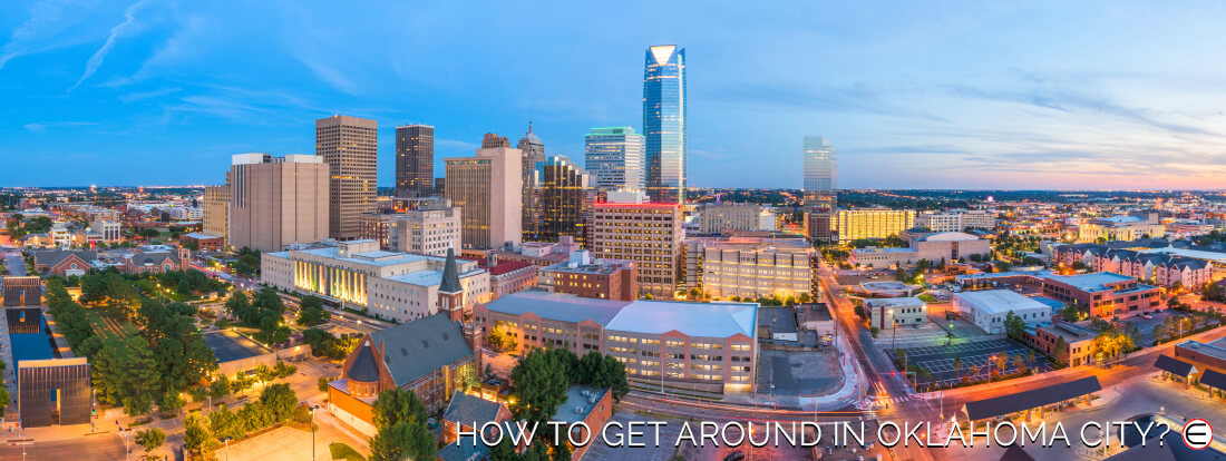 How To Get Around In Oklahoma City?