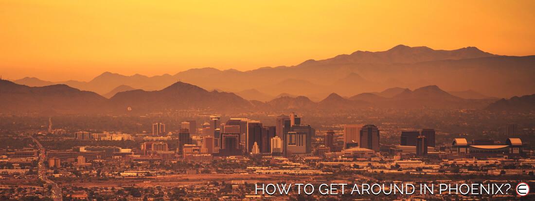 How To Get Around In Phoenix?