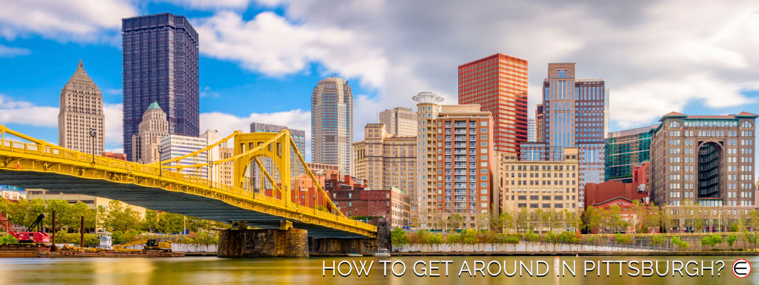 How To Get Around In Pittsburgh?