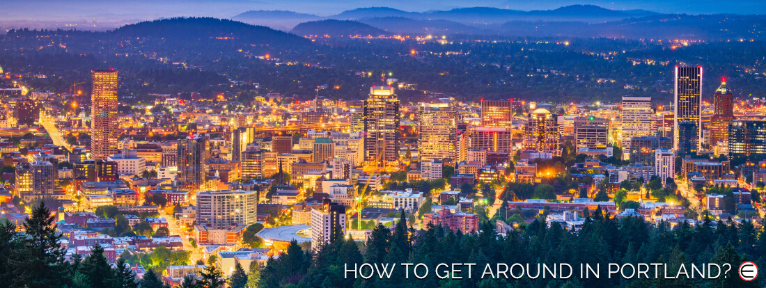 How To Get Around In Portland?