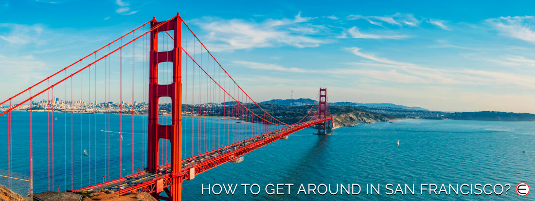 How To Get Around In San Francisco?